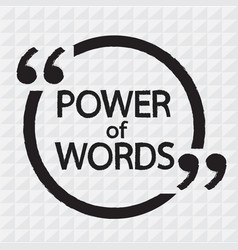 Power of words lettering design vector