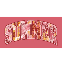 Summer hibiscuses lettering patchwork vector image