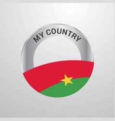burkina faso my country flag badge vector image