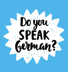 do you speak german vector image