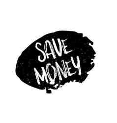 Save money rubber stamp vector