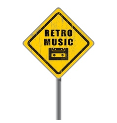 Retro music old scratched road sign vector image vector image