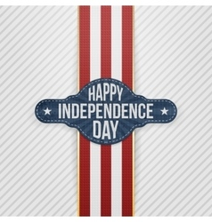 Happy Independence Day Tag with Ribbon vector image