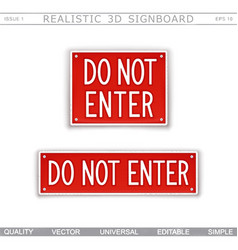 do not enter warning signs vector image