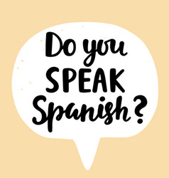 Do you speak spanish vector