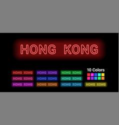 neon name of hong kong region vector image