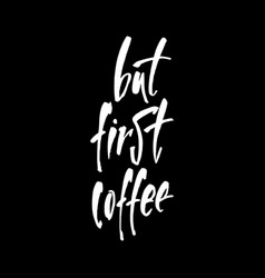 but first time coffee vector image