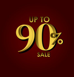 Discount sale label up to 90 red gold template vector