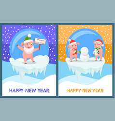 happy new year piglets building snowman from snow vector image