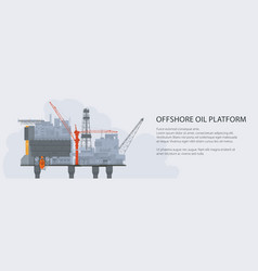 sea oil platform banner vector image