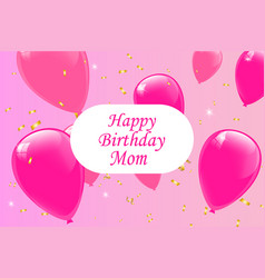 Happy birthday mom lettering vector