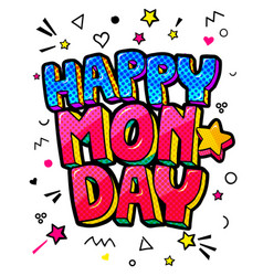 happy monday message in pop art comic style vector image
