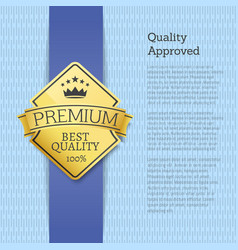 quality approved premium gold label emblem sticker vector image