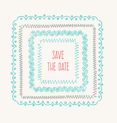 Save the date vintage drawing frames to vector