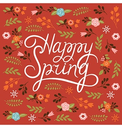 Spring card - lettering happy spring vector