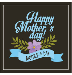 blue lettering happy mothers day flowers vector image