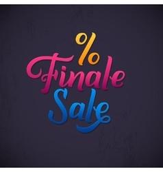 Finale Sale Inscription Calligraphy lettering vector image