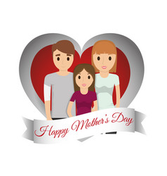 Happy mothers day family celebration heart vector