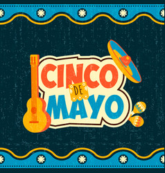 mexican cinco de mayo typography quote poster vector image