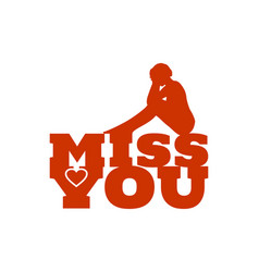 Miss you message vector