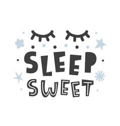 Sleep sweet scandinavian childish poster vector
