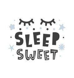 Sleep sweet scandinavian style childish poster vector