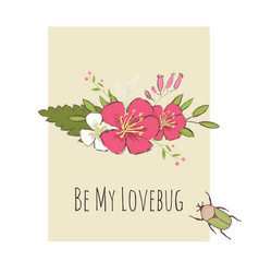 Valentines day card cute bug and flower bouquette vector