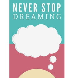 Dream poster vector image