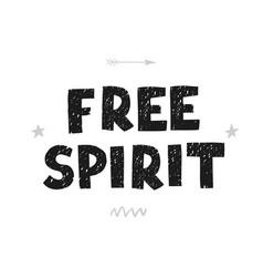 free spirit - fun hand drawn nursery poster vector image