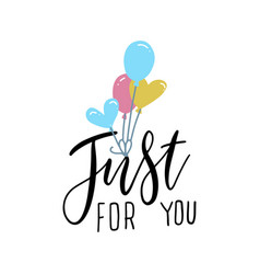 just for you - hand drawn lettering ink vector image