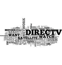 is direct tv right for me text background word vector image