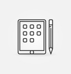 Tablet with pencil linear icon or symbol vector