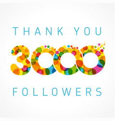 Thank you 3000 followers color numbers vector