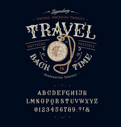 Font travel back in time vintage letters numbers vector