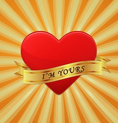 Heart with ribbon and phrase I Am Yours vector