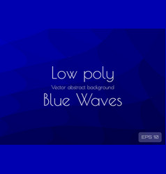 Low poly dark navy blue abstract wave background vector