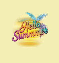 retro typography hello summer with palm leaves vector image