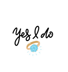 Yes i do sign proposal marriage wedding vector
