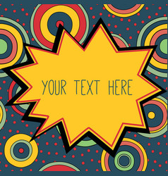 frame with a place for your text psychedelic vector image