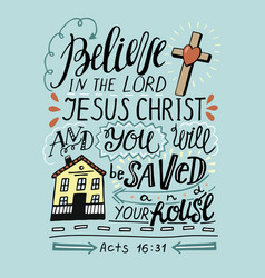 hand lettering believe in the lord jesus christ vector image