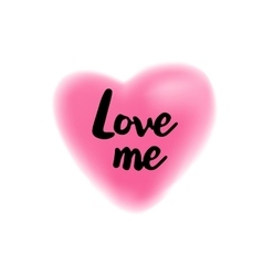 Love me lettering on blurry heart vector