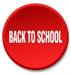 Back to school red round flat isolated push button vector