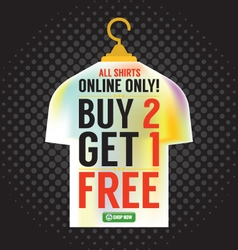Buy 2 Get 1 Free Apparel Promotion vector