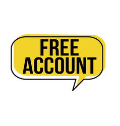 free account speech bubble vector image