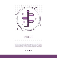 sign choose direction way signboard arrow web vector image