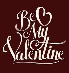 valentine hand lettering vector image
