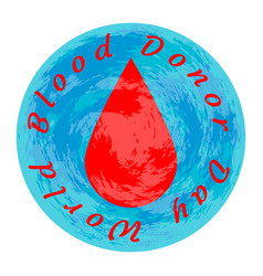 world blood donor day earth a drop of blood vector image