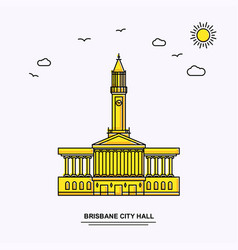 Brisbane city hall monument poster template world vector