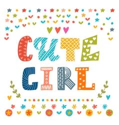 Cute girl card Cute greeting card vector
