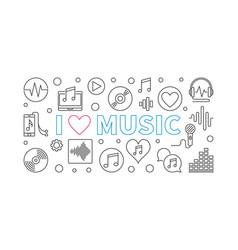 i love music horizontal in vector image